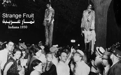 ثمار غريبة وتاريخ أمريكا من العبودية